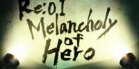 Re:01 - Melancholy of Hero