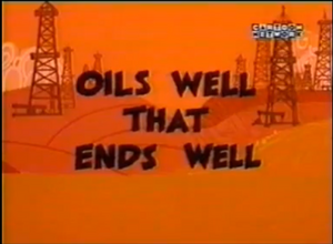 Oil wells that ends well