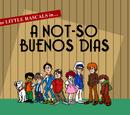 A Not-So Buenos Dias