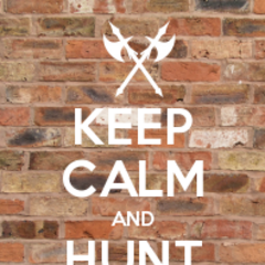 Keep Calm & Hunt Witches.