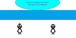 Limon in Happy Feet Two The Story of a What-If title