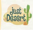 Just Desert/Galería