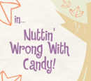 Nuttin' Wrong with Candy/Galería