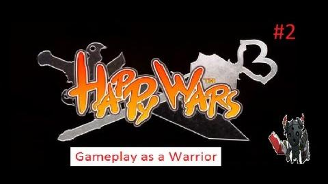 Happy Wars Gameplay as a Warrior 2