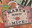 Mary's Magic Mice