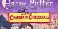 Harry Putter and the Chamber of Cheesecakes