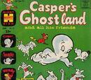 Casper's Ghostland Vol 1 17