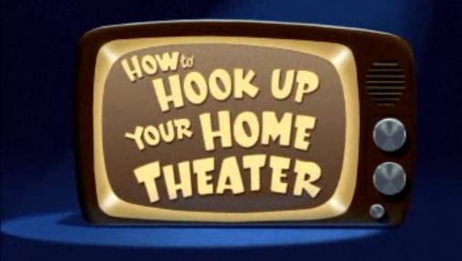 File:How to Hook Up Your Home Theater - title card.png