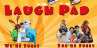 Laugh Pad
