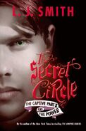 Secret Circle - The Captive and the Power Part II