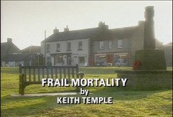 Frail Mortality title card