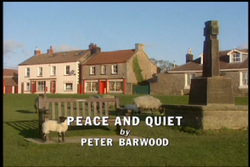 Peace and Quiet title card