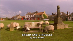Bread and Circuses title card