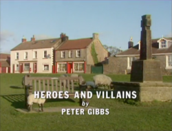 Heroes and Villains title card
