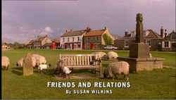 Friends and Relations title card