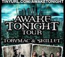 Awake Tonight Tour