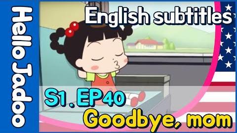 (eng) Hello Jadoo s1 ep40 Goodbye, mom