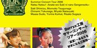 """Berryz Koubou Summer Concert Tour 2006 """"Natsu Natsu! ~Anata wo Suki ni Naru Sangenzoku~"""""""