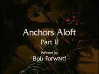 Anchors Aloft Part 2