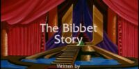 The Bibbet Story