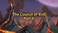 The Council of Evil, Part II
