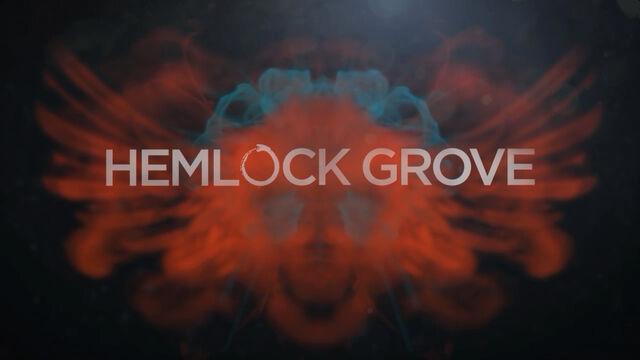 File:Hemlock Grove Titlecard.jpg
