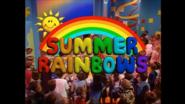 Opening Summer Rainbows