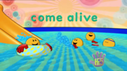 Opening Come Alive