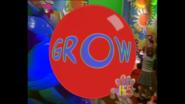 Opening Grow
