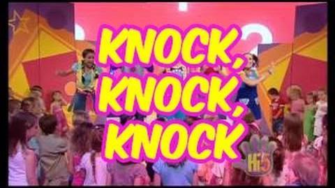 Knock, Knock, Knock - Hi-5 - Season 11 Song of the Week