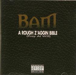 A Rough Z'aggin Bible (Pray at Will)