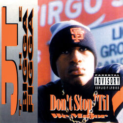 Don't Stop 'til We Major