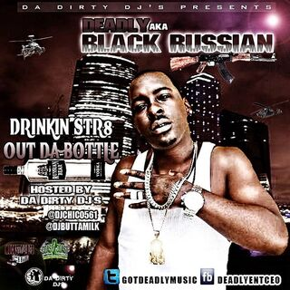 BLACK RUSSIAN Drinking Str8 Out The Bottle-front-large
