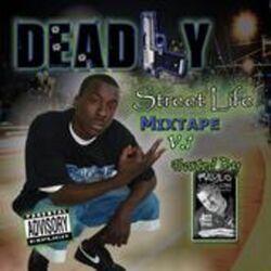 Deadly - A Deadly Street Life