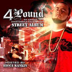 Da cracka dat everybody's talkin bout Street album