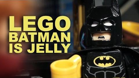 Lego Batman Is Jelly