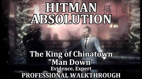 """Hitman Absolution (Mission 2) The King of Chinatown - PRO """"Man Down"""""""