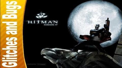 Hitman Codename 47 - glitches and bugs