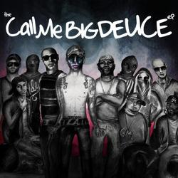 Call Me Big Deuce EP