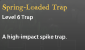 Spring-Loaded Trap