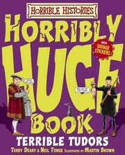 Horrible-histories-horribly-huge-book-of-terrible-tudors