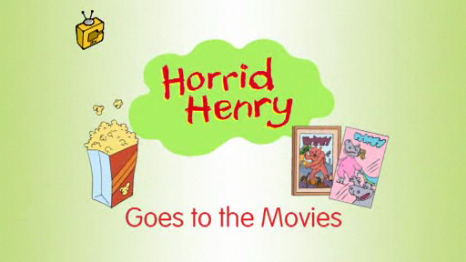 File:Horrid Henry Goes to the Movies.PNG