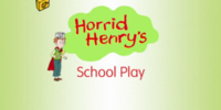 Horrid Henry's School Play