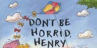 Don't Be Horrid Henry (book)
