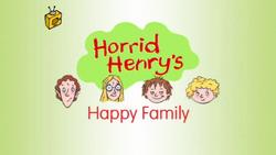 Horrid Henry's Happy Family