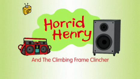 File:Horrid Henry and the Climbing Frame Clincher.PNG