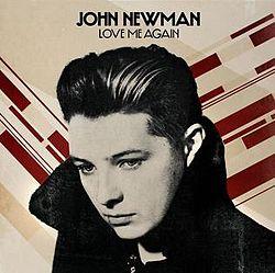File:John-Newman-Love-Me-Again.jpg