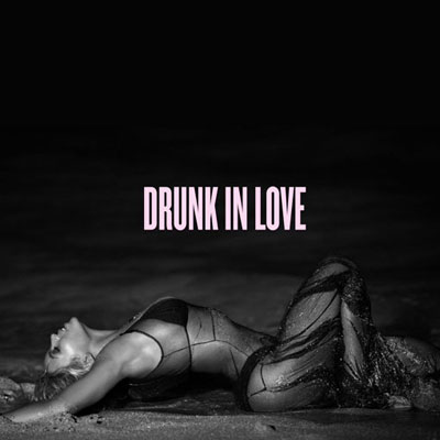 Beyonce-DrunkInLove
