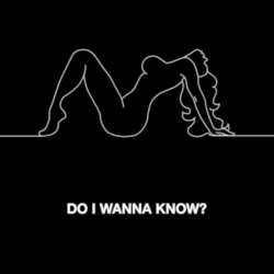 File:250px-Arctic Monkeys - Do I Wanna Know.png