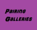Pairing Galleries
